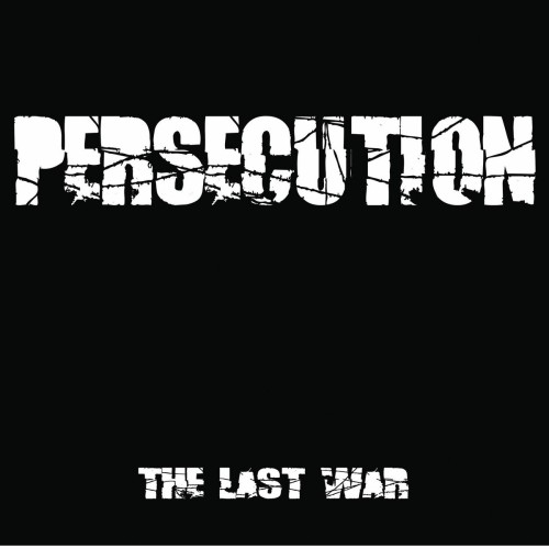 "PERSECUTION ""The last war"" / LP"