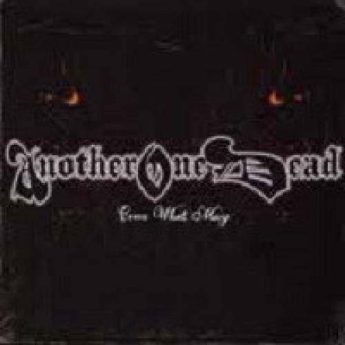 Another One Dead ‎– Come What May / CD
