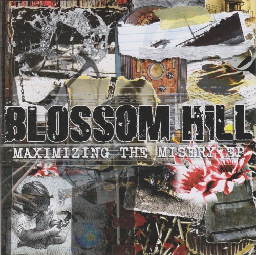 Blossom Hill ‎– Maximizing The Misery EP / 7'inch