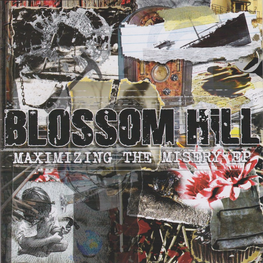 Blossom Hill – Maximizing The Misery EP / 7'inch