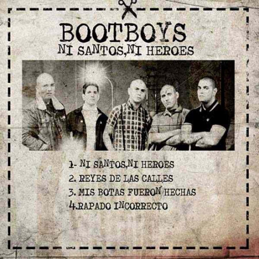 Bootboys – Ni Santos, Ni Heroes / 7'inch
