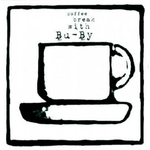 "BU​-​BY ""Coffee break with Bu​-​By"" / CD"