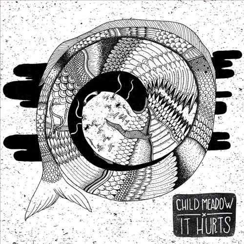 Child Meadow ‎– It Hurts / LP
