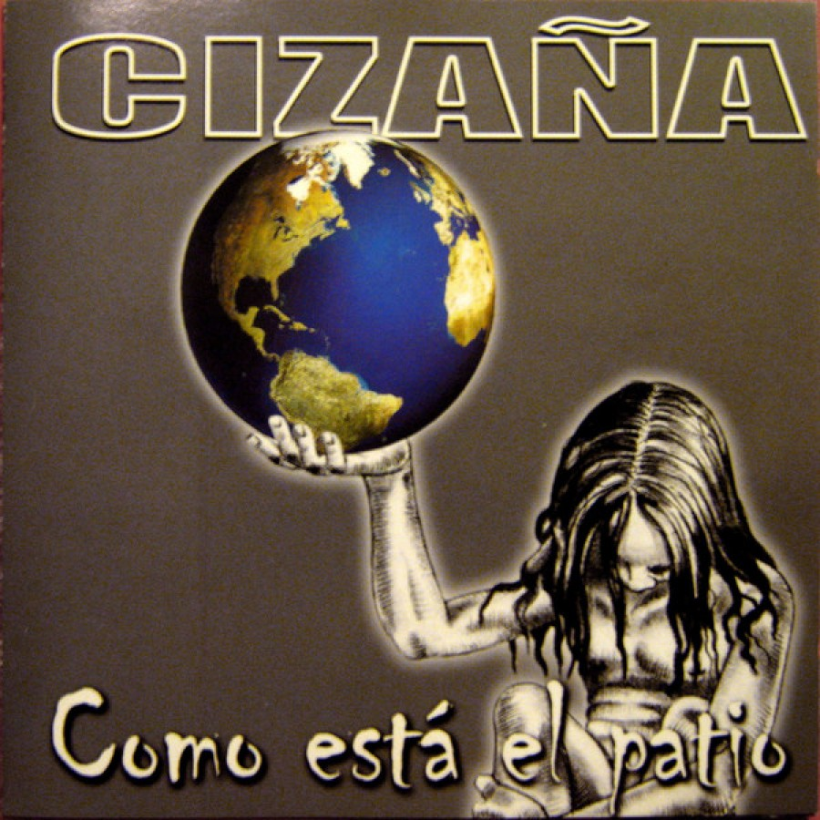 Cizaña – Como Está El Patio / CD