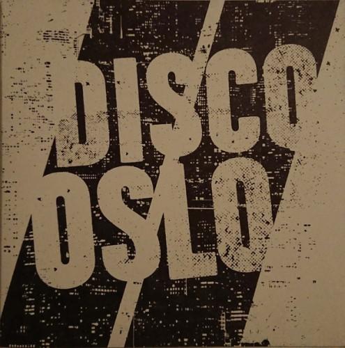 Disco//Oslo – Disco//Oslo / 7'inch