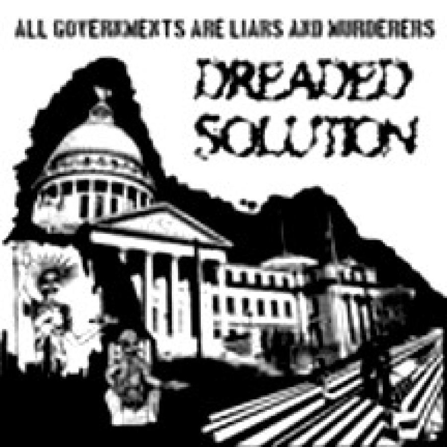Dreaded Solution ‎– All Governments Are Liars And Murderers / LP