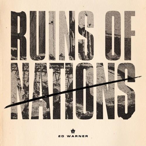 Ed Warner – Ruins Of Nations / LP