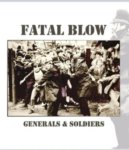 Fatal Blow – Generals & Soldiers / LP