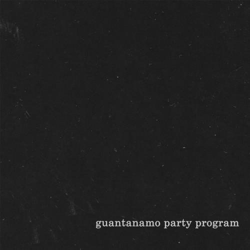 Guantanamo Party Program – I / LP