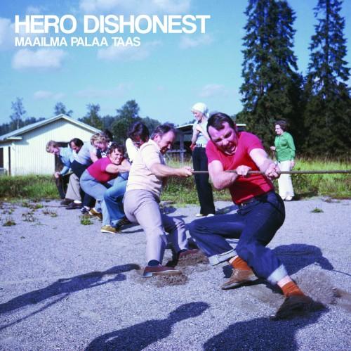 Hero Dishonest – Maailma Palaa Taas / LP