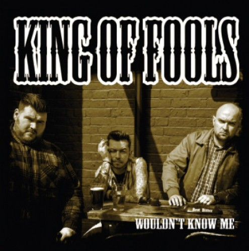 King Of Fools ‎– Wouldn't Know Me / 7'inch