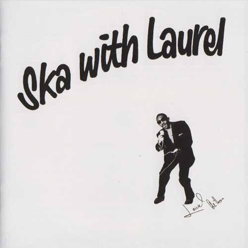 Laurel Aitken – Ska With Laurel / LP