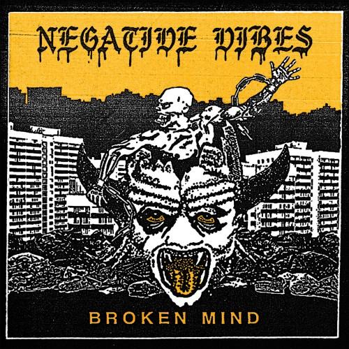 Negative Vibes – Broken Mind / CD