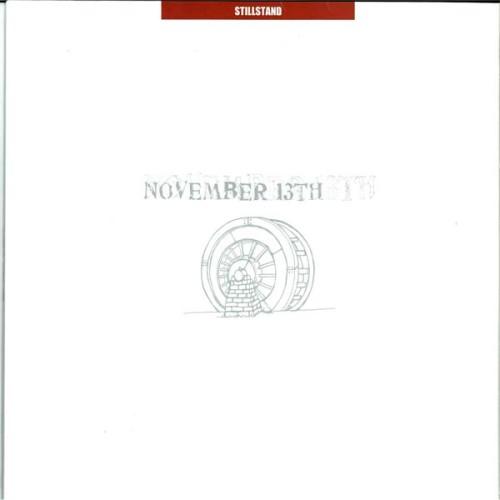 NOVEMBER 13TH - Stillstand/Weiter  / LP