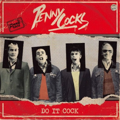 Penny Cocks ‎– Do It Cock / CD