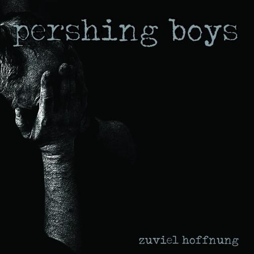 Pershing Boys – Zuviel Hoffnung / LP
