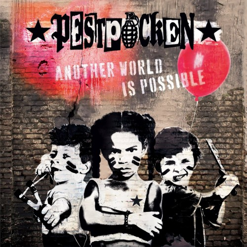 Pestpocken – Another World Is Possible / LP