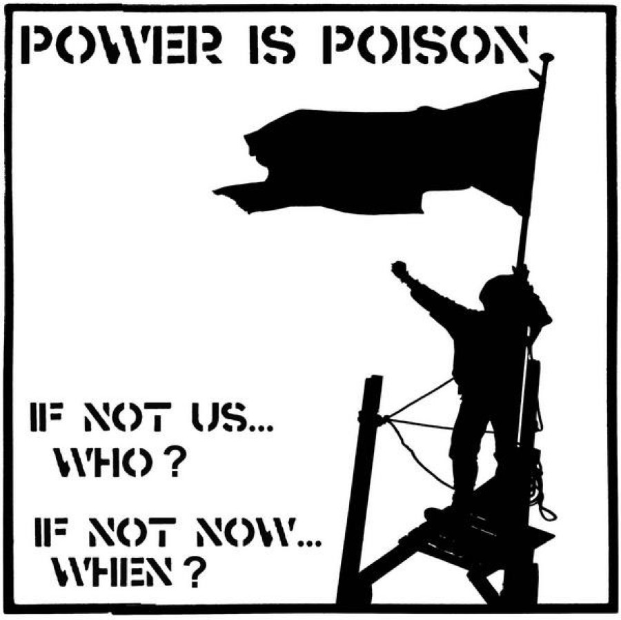 Power Is Poison – If Not Us... Who? If Not Now... When? / 7'inch