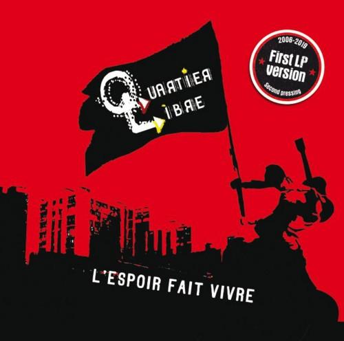 Quartier Libre – L'espoir Fait Vivre / LP