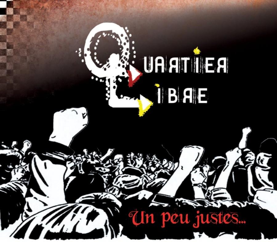 Quartier Libre – Un Peu Justes... / CD
