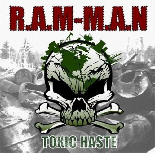 R.A.M-M.A.N – Toxic Haste / CD