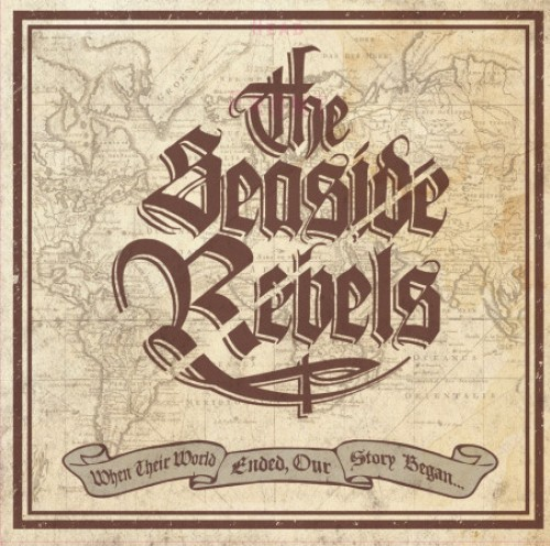 Seaside Rebels ‎– When Their World Ended, Our Story Began... / 10'inch