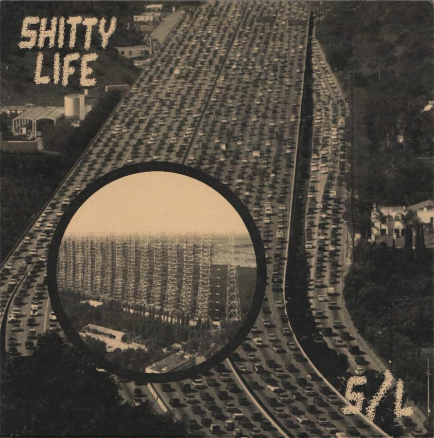 Shitty Life – S/L / 7'inch