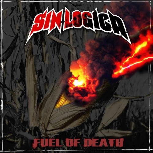 Sin Logica – Fuel Of Death / LP