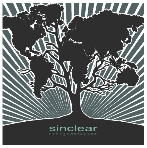 Sinclear ‎– Nothing Ever Happens / CD