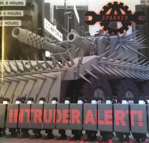 Spanner – Intruder Alert / CD