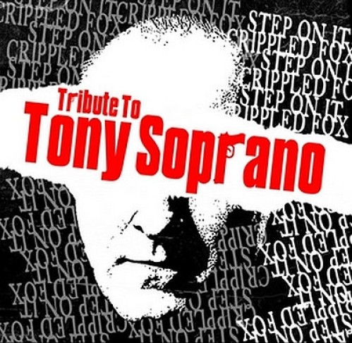 Step On It / Crippled Fox ‎– Tribute To Tony Soprano / 7'inch