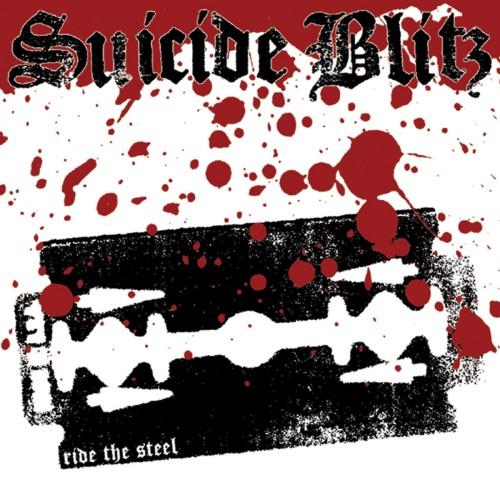 Suicide Blitz – Ride The Steel / LP