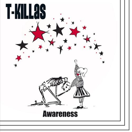 T-Killas – Awareness / LP
