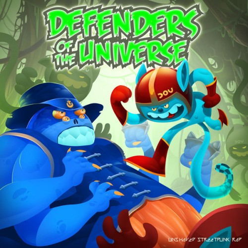 The Higgins, Defenders Of The Universe – You Die Today / Unshaved Streetpunk Rap / LP
