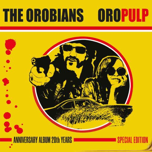 The Orobians – Oro Pulp / LP