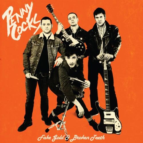 The Penny Cocks – Fake Gold & Broken Teeth / CD
