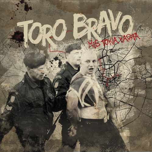 TORO BRAVO - Mes tokia karta / 10'inch LP- PRE ORDER