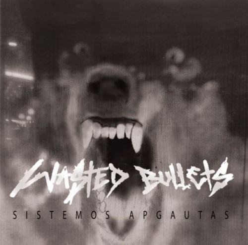 Wasted Bullets ‎– Sistemos Apgautas / CD'r
