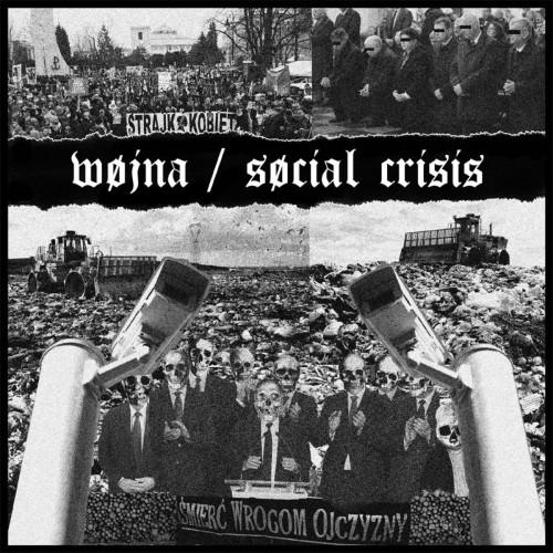 Wojna / Social Crisis – Wojna / Social Crisis split / 7'inch